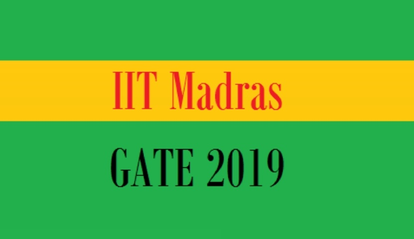 Gate Results 2019 Twitter: GATE 2019 IIT MADR NOTIFICATION EXAM DATE APLLICATION FORM