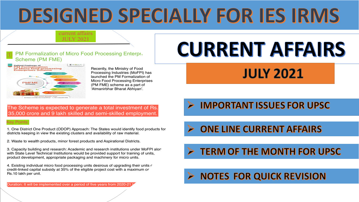 July 2021 Current Affairs UPSC IES IRMS SPECIAL